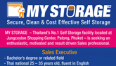 MY STORAGE Recruitment ad  Phuket Gazette March 2011. Thailand?s No.1 Self Storage facility located at Jungceylon Shopping Center, Patong, Phuket ? is seeking an enthusiastic, motivated and result driven Sales professional to join us.